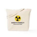 Radioactive Personality Tote Bag