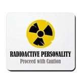 Radioactive Personality Mousepad
