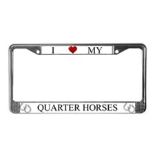 White I Love My Quarter Horses Frame