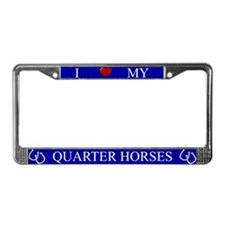 Blue I Love My Quarter Horses Frame