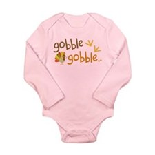 Gobble Turkey Thanksgiving Long Sleeve Infant Body