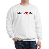Maria Loves Me Sweatshirt