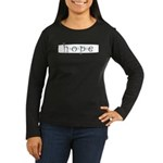 Hope Women's Long Sleeve Dark T-Shirt