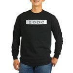Hope Long Sleeve Dark T-Shirt