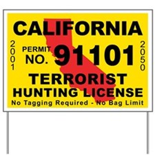 California Terrorist Hunting Yard Sign