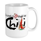 Fat, Drunk &amp; Stupid Hot Chili Mug