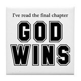 God Wins Tile Coaster