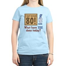 I Just Turned 80 T-Shirt