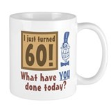 I Just Turned 60 Mug