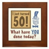 I Just Turned 50 Framed Tile