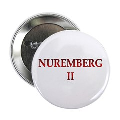 "Nuremberg 2 2.25"" Button (10 pack)"