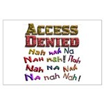 Access Denied, Nah na nah na Large Poster