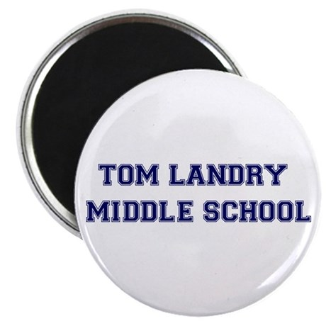 Tom Landry Middle School Magnet