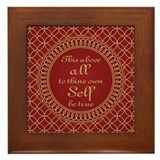 To Thine Own Self Be True Framed Tile