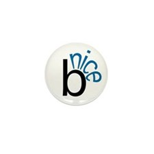 Be Nice Mini Button (10 pack)