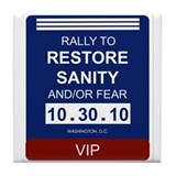 Cool Rally to restore sanity Tile Coaster