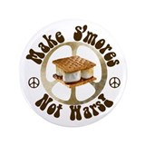 Make Smores Not Wars 3.5&quot; Button