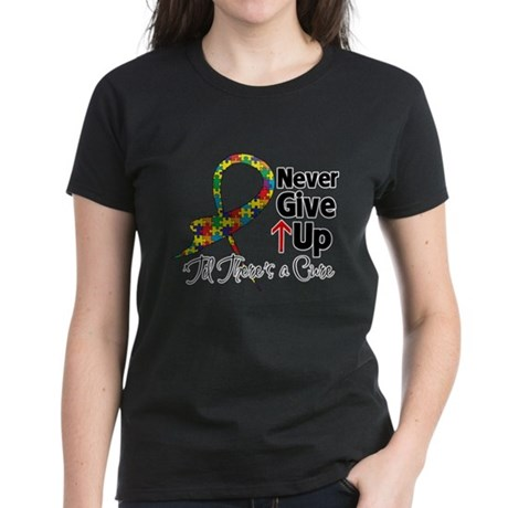 Never Give Up - Autism Women's Dark T-Shirt