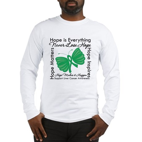 Hope is Everything Liver Canc Long Sleeve T-Shirt
