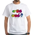 Got ASL? Rainbow SQ CC White T-Shirt