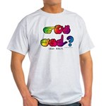 Got ASL? Rainbow SQ CC Light T-Shirt