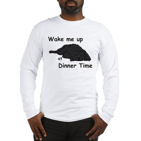 Wake Up for Dinner Long Sleeve T-Shirt