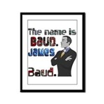 The Name's James Baud Framed Panel Print