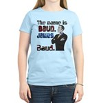 The Name's James Baud Women's Light T-Shirt