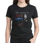 The Name's James Baud Women's Dark T-Shirt