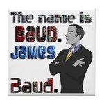 The Name's James Baud Tile Coaster