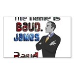 The Name's James Baud Sticker (Rectangle)