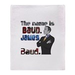 The Name's James Baud Throw Blanket