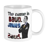 The Name's James Baud Mug
