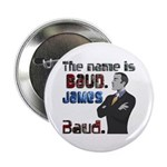 The Name's James Baud 2.25