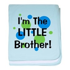 I'm The Little Brother! baby blanket