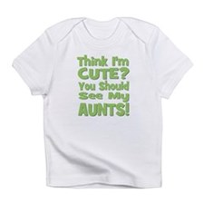 Think I'm Cute? AuntS! (PLURA Infant T-Shirt