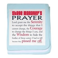 Stage Manager's Prayer baby blanket