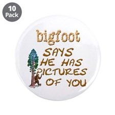 "Bigfoot Has Pictures 3.5"" Button (10 pack)"