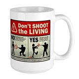 Don't Shoot the Living Zombie Mug