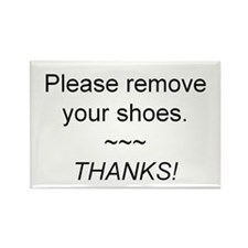 Rectangle Magnet - Please remove your shoes