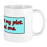 I Haven't Lost My Plot. Mug