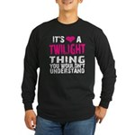 Twilight Thing Long Sleeve Dark T-Shirt