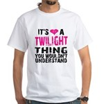 Twilight Thing White T-Shirt