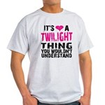 Twilight Thing Light T-Shirt