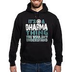 Dharma Thing Hoodie (dark)