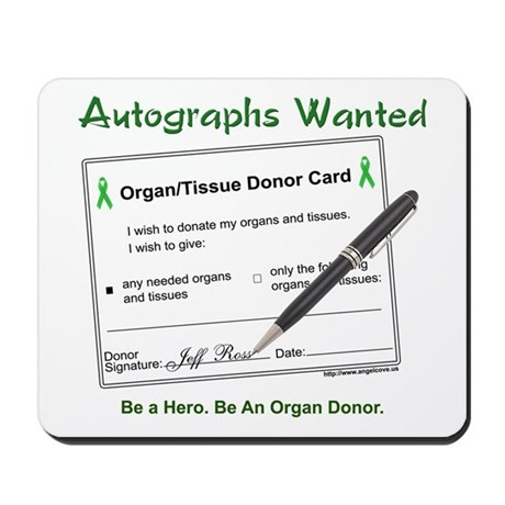 Organ Donor Autograph Mousepad