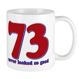 73 years never looked so good Small Mug