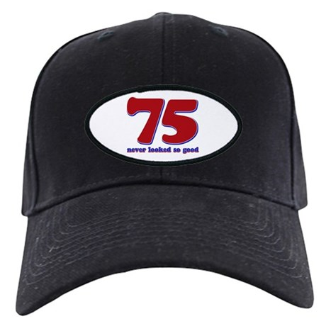 75 years never looked so good Black Cap