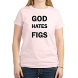 God Hates Figs T-Shirt
