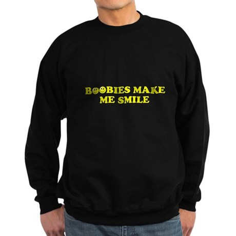 Boobies Make Me Smile Dark Sweatshirt